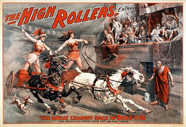 """The High Rollers Extravaganza Co.: The Great Chariot Race in Bend Her."" Poster for an American burlesque from 1900."